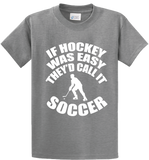 If Hockey Was  Easy, It Would Be Soccer - Zapbest2  - 4
