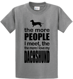 The More People I Meet, More I Love Dachshund - Zapbest2  - 5