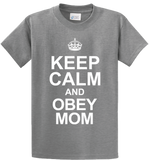 Keep Calm & Obey Mom - Zapbest2  - 4