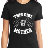 This Girl Loves Her Mother - Zapbest2  - 8