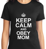 Keep Calm & Obey Mom - Zapbest2  - 8