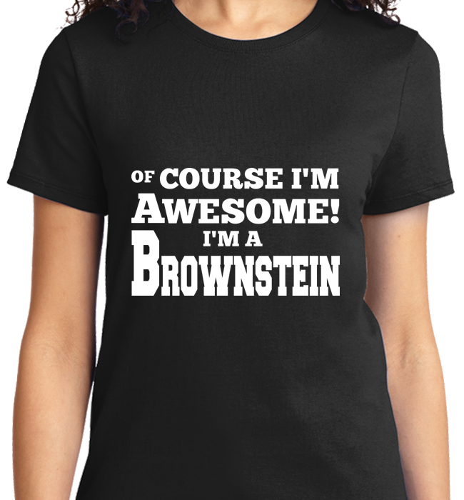 Of Course I'm Awesome, I'm Brownstein - Zapbest2  - 8