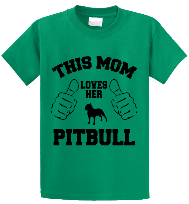 This Mom Loves Her Pitbull - Zapbest2  - 2