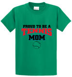 Proud To Be A Tennis Mom - Zapbest2  - 2