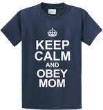 Keep Calm & Obey Mom - Zapbest2  - 3