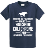 Be Yourself Or Cali Chrome - Zapbest2  - 3