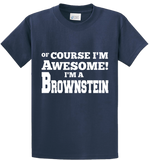 Of Course I'm Awesome, I'm Brownstein - Zapbest2  - 3