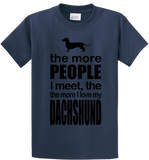 The More People I Meet, More I Love Dachshund - Zapbest2  - 4