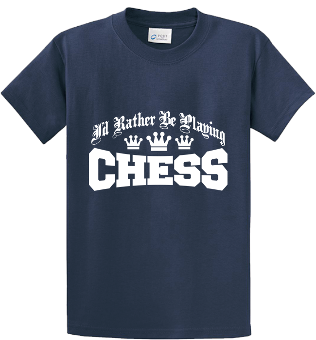 I'd Rather Be Playing Chess - Zapbest2  - 3