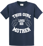 This Girl Loves Her Mother - Zapbest2  - 3