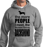 The More People I Meet, More I Love Dachshund - Zapbest2  - 8