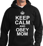 Keep Calm & Obey Mom - Zapbest2  - 5