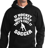 If Hockey Was  Easy, It Would Be Soccer - Zapbest2  - 5