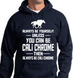 Be Yourself Or Cali Chrome - Zapbest2  - 7