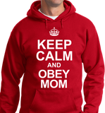 Keep Calm & Obey Mom - Zapbest2  - 6