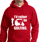 I'd Rather Be Golfing - Zapbest2  - 6