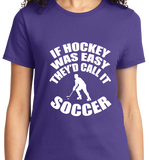 If Hockey Was  Easy, It Would Be Soccer - Zapbest2  - 10