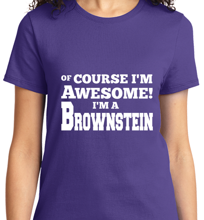 Of Course I'm Awesome, I'm Brownstein - Zapbest2  - 10