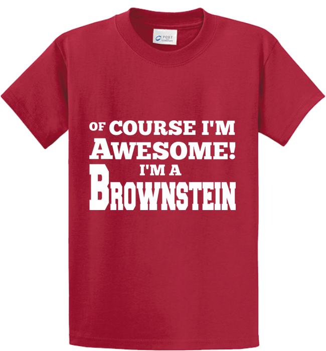 Of Course I'm Awesome, I'm Brownstein - Zapbest2  - 2