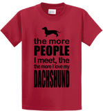 The More People I Meet, More I Love Dachshund - Zapbest2  - 3