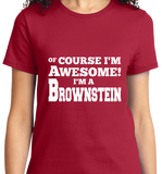 Of Course I'm Awesome, I'm Brownstein - Zapbest2  - 9