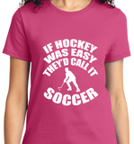 If Hockey Was  Easy, It Would Be Soccer - Zapbest2  - 11