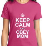 Keep Calm & Obey Mom - Zapbest2  - 11