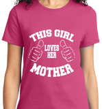 This Girl Loves Her Mother - Zapbest2  - 11