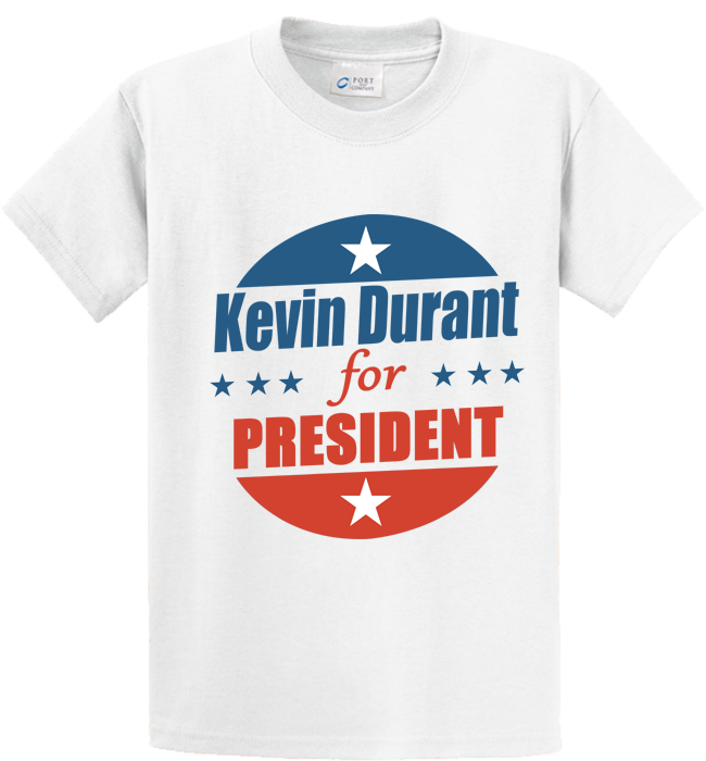 Kevin Durant For President - Zapbest2  - 1