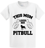This Mom Loves Her Pitbull - Zapbest2  - 1