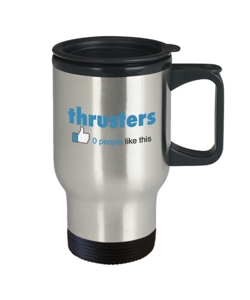 Fitness Lovers mugs , Thrusters - Stainless Steel Travel Insulated Tumblers Mug 14 oz - Great Gift