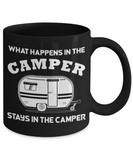What happens in the camper - Black Coffee Mug Porcelain Tea Cup 11 oz - Great Gift