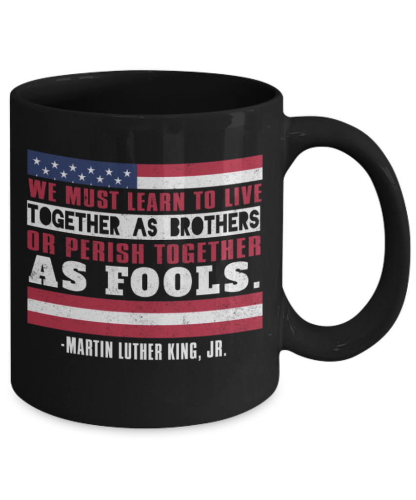 Martin luther king mugshot Speech, Live together as Brothers - Funny Black Porcelain Coffee Mug Cute Ceramic Cup 11 oz