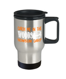 Bow & Arrow Lovers Mugs , Catch me in the woods - Stainless Steel Travel Insulated Tumblers Mug 14 oz - Great Gift