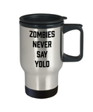 Plants vs zombies gift box mugs , Zombies never say Yolo - Stainless Steel Travel Insulated Tumblers Mug 14 oz - Great Gift