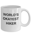 World's Okayest Hiker - White Porcelain Coffee Cup,Premium 11 oz Funny Mugs White coffee cup Gifts Ideas