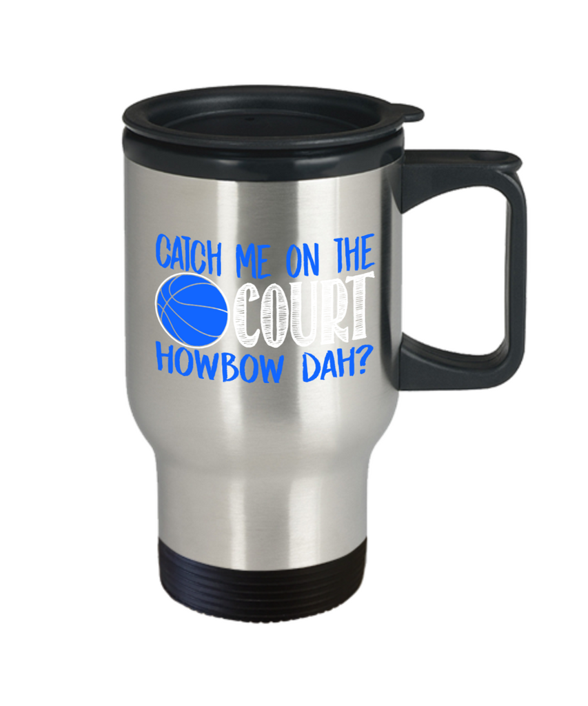 Catch me on the court - Stainless Steel Travel Insulated Tumblers Mug 14 oz - Great Gift