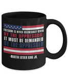 Martin luther king mugshot Speech, Freedom is never voluntarily given by the oppressor - Funny Black Porcelain Coffee Mug Cute Ceramic Cup 11 oz