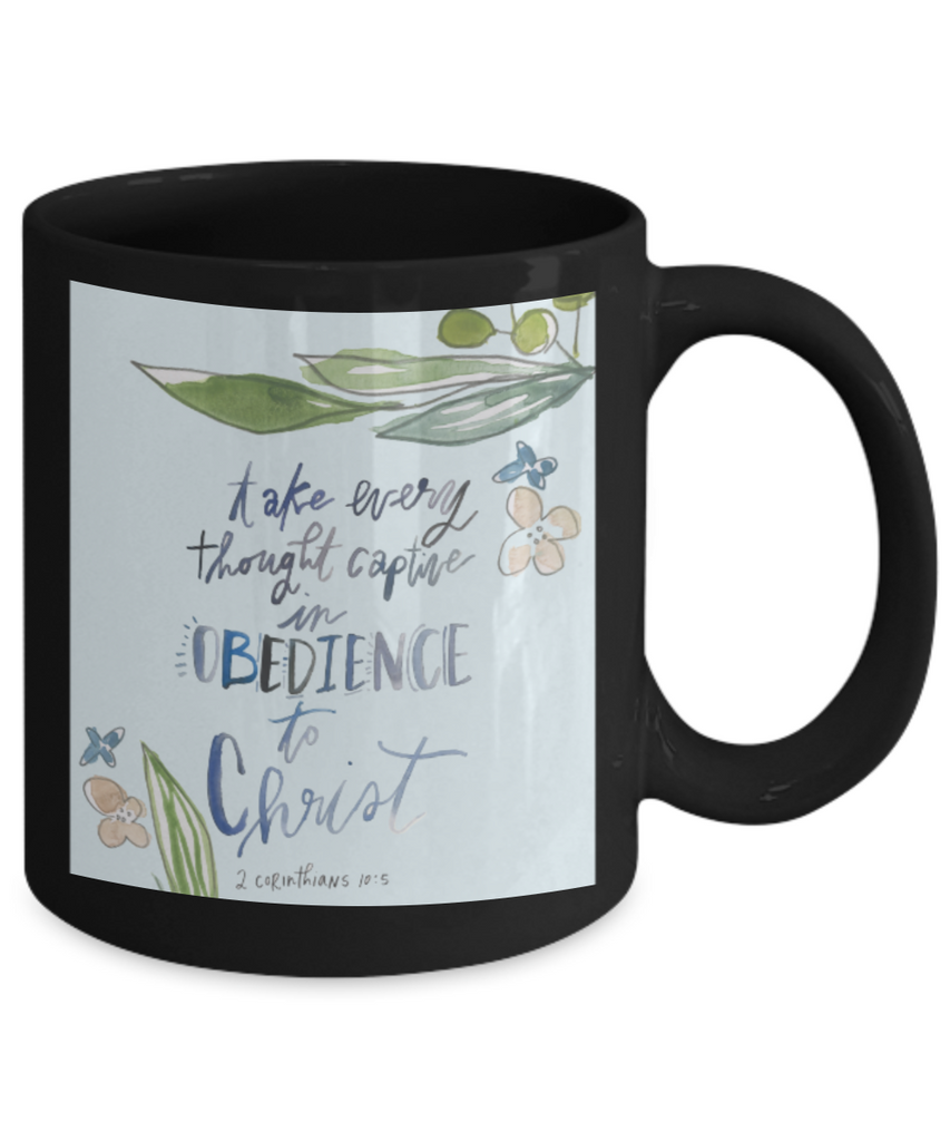 Bible verse mugs for women , Obedience to Christ - Black Coffee Mug Porcelain Tea Cup 11 oz - Great Gift