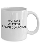 World's Okayest Lance Corporal - White Porcelain Coffee Cup,Premium 11 oz Funny Mugs White coffee cup Gifts Ideas