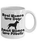 Personalized Dog Lover mug,Real Women Love Dogs Smart Women Love Pitbulls-White Porcelain Coffee Mug 11 oz