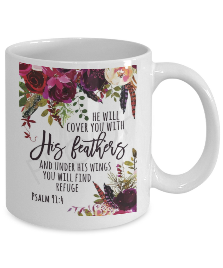 Psalm 91:4 Bible quotes , He will cover you with his feathers - White Coffee Mug Tea Cup 11 oz Gift