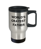 World's Okayest Father - Coffee Travel Mug,Premium 14 oz Funny Mugs Travel coffee cup Gifts Ideas