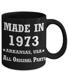 46th birthday gifts for women - Made in 1973 All Original Parts Arkansas - Best 46th Birthday Gifts for family Ceramic Cup Black, Funny Mugs Gift Ideas 11 Oz
