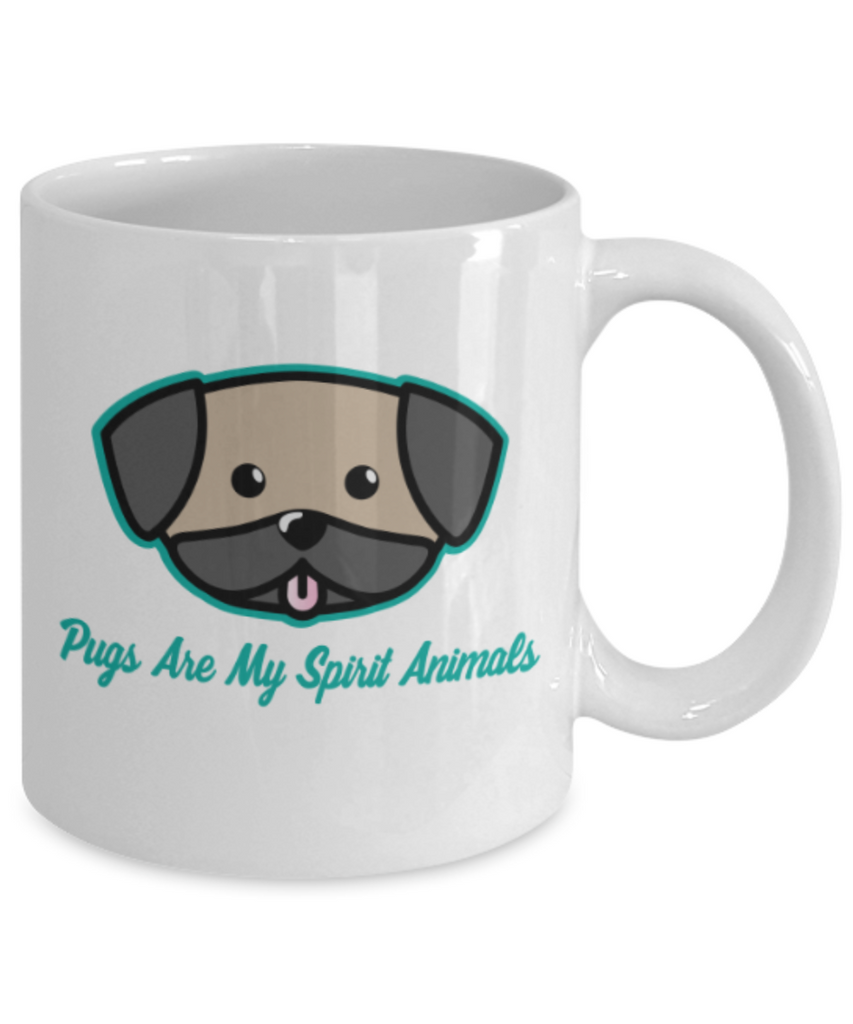 Gift gor dogs lovers , Pugs are my spirit animals - White Coffee Mug Porcelain Tea Cup 11 oz - Great Gift