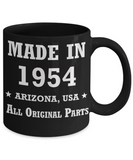 65th birthday gifts for women - Made in 1954 All Original Parts Arizona - Best 65th Birthday Gifts for family Ceramic Cup Black, Funny Mugs Gift Ideas 11 Oz