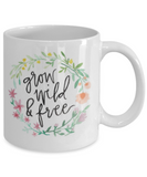 Proverbs Bible quotes , Grow wild and free - White Coffee Mug Tea Cup 11 oz Gift