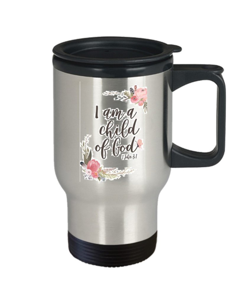 John 3:1 Bible quotes , I am a child of god - Stainless Steel Travel Mug 14 oz Gift