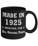 94th birthday gifts for Men/Women - Made in 1925 All Original Parts Arizona - Best 94th Birthday Gifts for family Ceramic Cup Black, Funny Mugs Gift Ideas 11 Oz