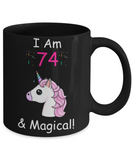 Unicorn Birthday gift 74th Birthday Gift for Women - I Am 74 & Magical Unicorn Mug - Funny Black Porcelain Coffee 11 oz for Grandma, Mom, Sister, Best Friend, Women, Her - Born In 1946